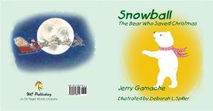 Snowball, the Bear Who Saved Christmas