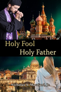 Holy Fool, Holy Father by Nicholas Marziani
